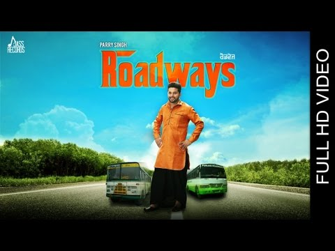 Roadways  Parry Singh
