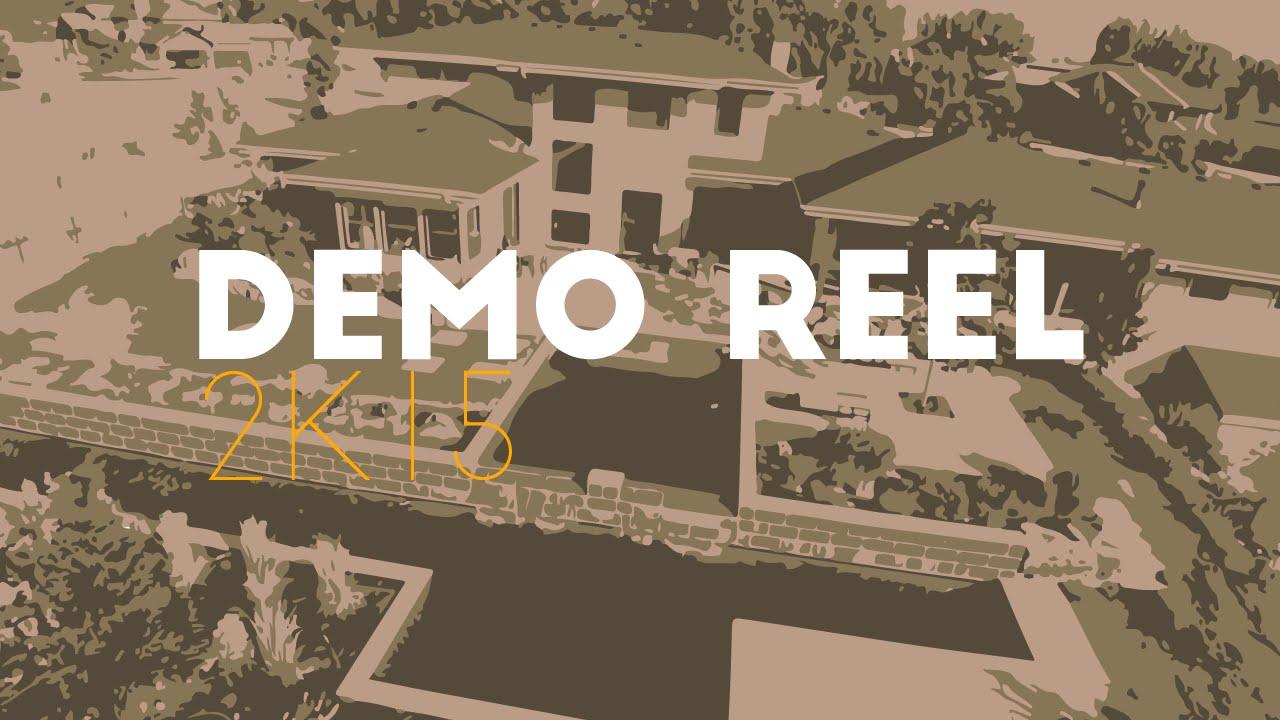 2015 Demo Reel Part 1