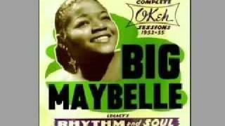 Big Maybelle   One Monkey Don't Stop The Show