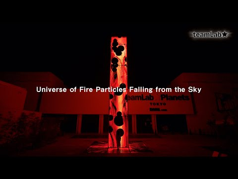 Universe of Fire Particles Falling from the Sky
