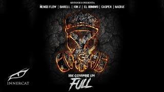 Me Compre Un Full (Real G Remix)- Ñengo Flow, Casper, Darell, El Dominio, Jon Z, Mackie, Sinfonico