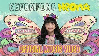 Neona Kepompong Official Music Video