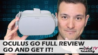 Oculus Go Review - Why You Should GO And Get It! In-Depth Review Including Rift/Vive Pro Comparison