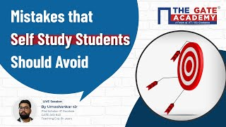 Mistakes that Self Study Students should Avoid for GATE 2022 Preparation