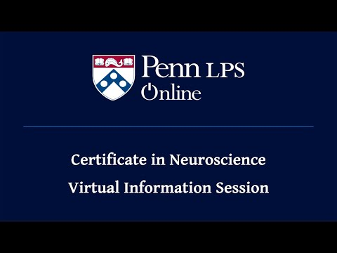 Penn LPS Online Certificate in Neuroscience Information Session ...