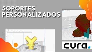 Generar soportes personalizados para impresión 3D con Cura