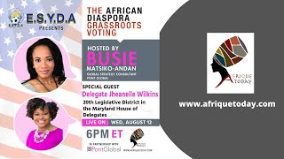THE AFRICAN DIASPORA GRASSROOTS VOTING WITH JHEANELLE WILKINS