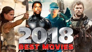 Best Upcoming 2018 Movies You Cannot Miss