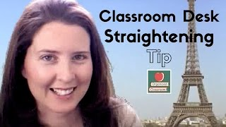 Classroom Desk Arrangement Straightening Tip