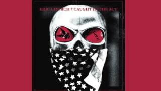 Eric Church-Lotta Boot Left To Fill [New Album] [Caught in the Act]