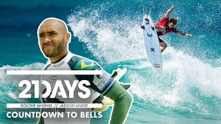 21Days: Kolohe Andino / Jadson Andre | Countdown To Bells