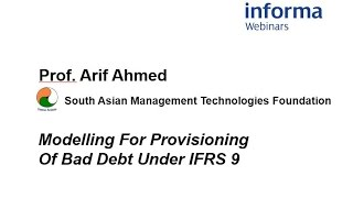 Modelling For Provisioning Of Bad Debt Under IFRS 9  - Webinar Recording