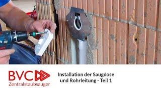 Installation der Saugdose und Rohrleitung des Zentralstaubsaugers im Rohbau -  Teil 1