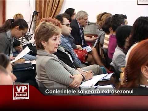 Conferinţele salvează extrasezonul