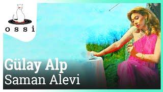 Gülay Alp / Saman Alevi