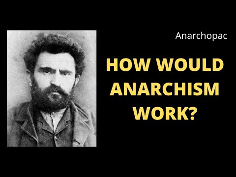 How Would Anarchism Work?