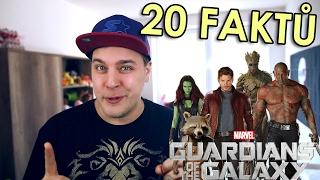 20 FAKTŮ - Strážci galaxie (Guardians of the Galaxy)
