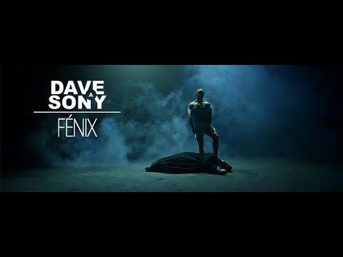 Dave a Sony - DAVE A SONY - FÉNIX ft. VlastYs