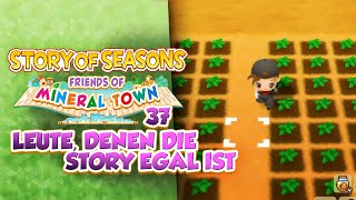 Leute, denen die STORY egal ist! ???? 37 • Let's Play Story of Seasons: Friends of Mineral Town