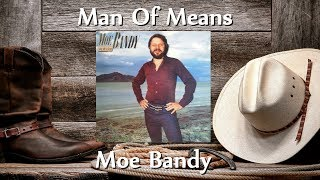 Moe Bandy - Man Of Means
