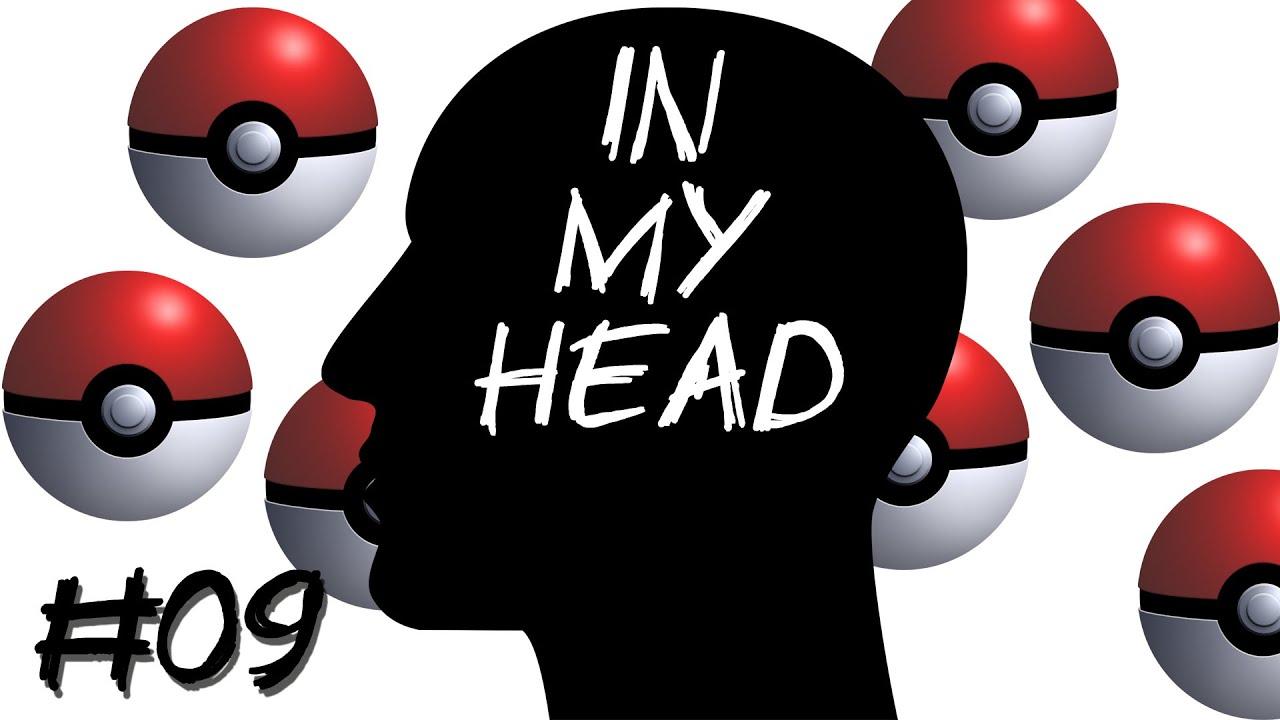 [In My Head] Episode 09 – Erste #PokeMongo Erfahrungen