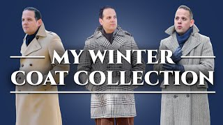 Mens Overcoats - A Tour Of My Winter Coat Collection & Wardrobe