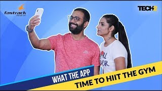Time To Hiit The Gym | What The App