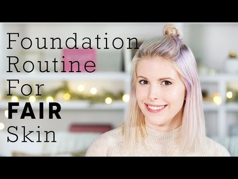 Lorelei's Foundation Routine for Fair Skin