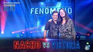 Fenómeno Fan | Segundo duelo de la Final de la primera edición: Nacho vs Victoria