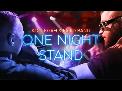Kollegah & Farid Bang ✖️ ONE NIGHT STAND ✖️ [ official Video ]