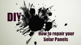 How to repair your Solar Panels