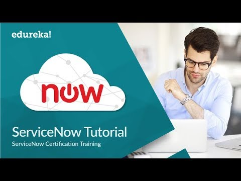 Servicenow Tutorial For Beginners | Servicenow Administrator ...