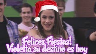 Violetta (Especial Navideño) Felices Fiestas