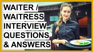 WAITRESS + WAITER Interview Questions And Answers! (Waitress Interview Prep Guide)