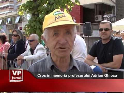 Cros în memoria profesorului Adrian Ghioca