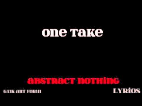 One Take - Abstract Nothing