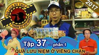 Thử thách mua quà lưu niệm chỉ với 100 nghìn tại Lào | NTTVN #37 | Phần 1 | 140917 💰