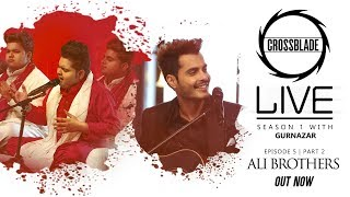Ali Brothers | Maula Mere | Crossblade Live | Gurnazar | Robby Singh | Latest Punjabi Song 2020