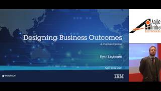 Designing Business Outcomes (#noprojects) By Evan Leybourn (@eleybourn) At Agile India 2017