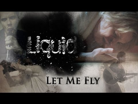 Liquid - Let Me Fly (OFFICIAL VIDEO)
