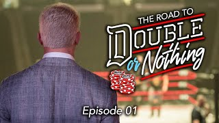 AEW - The Road To Double Or Nothing - Episode 01