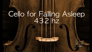 Cello, for falling asleep (uplifting, happy version) 432 hz Part 2