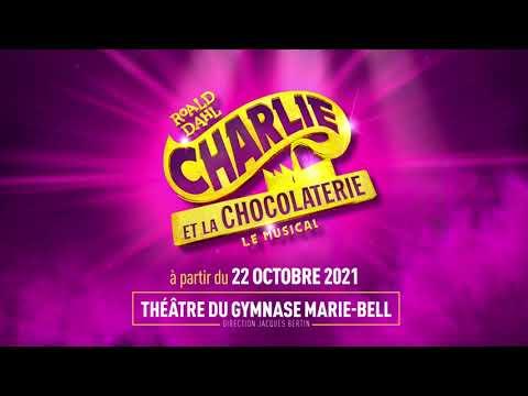 Charlie et la Chocolaterie, le Musical - Teaser