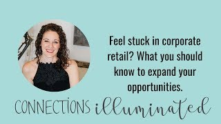 Do you feel stuck in corporate retail? You have so many valuable skills that are transferable.