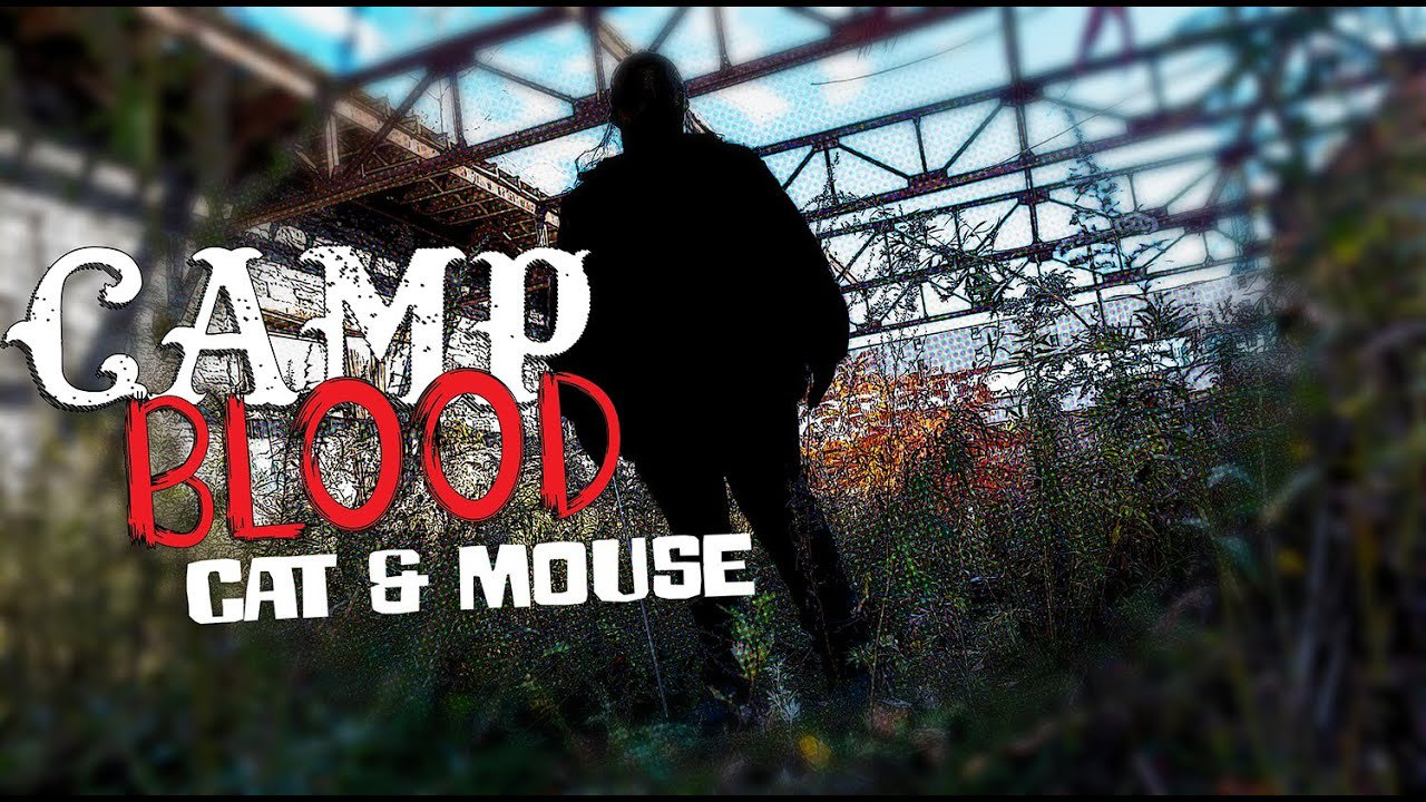 Camp Blood: Cat and Mouse
