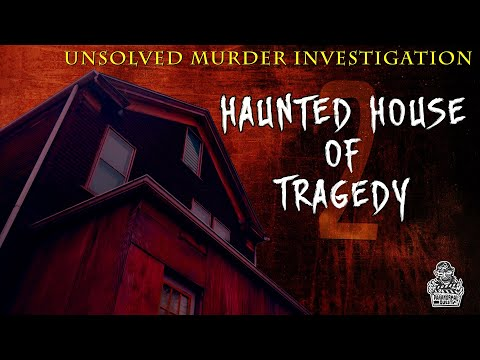 Haunted House Of Tragedy 2