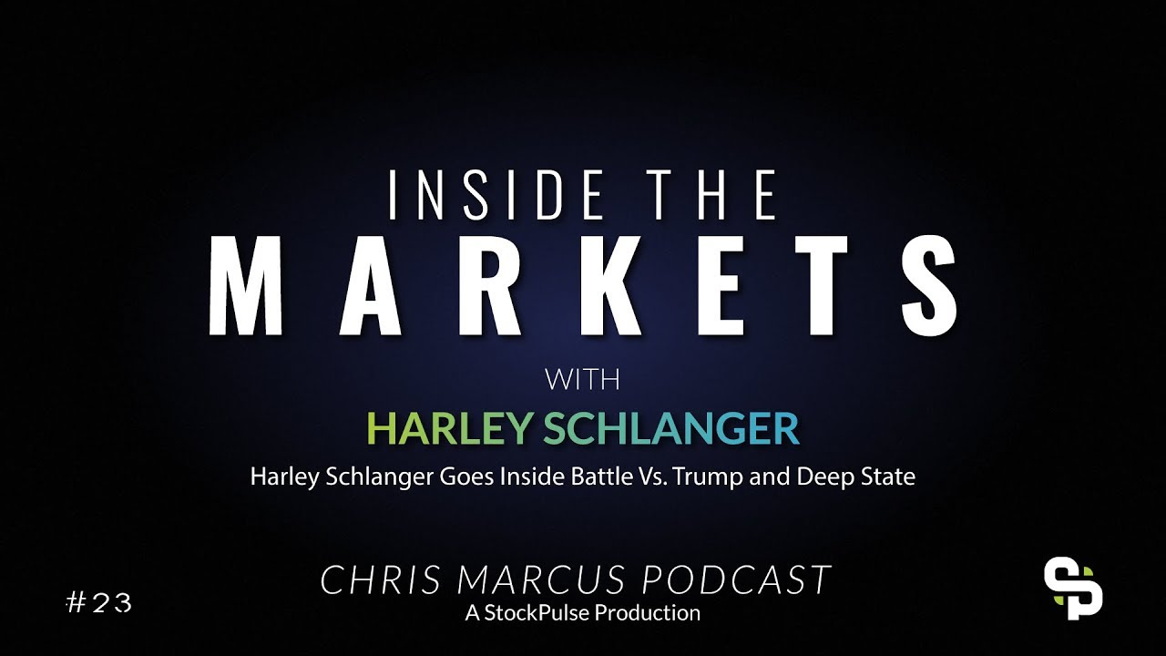 Harley Schlanger Goes Inside Battle Vs. Trump and Deep State
