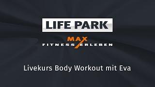 Body Workout mit Eva (Livemitschnitt vom 26.5.2020)