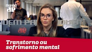 Você sabia que 1 em cada 3 brasileiros apresenta algum transtorno ou sofrimento mental?