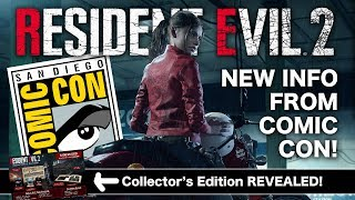 Resident Evil 2 Remake Comic-Con Recap | RE2 Collectors Edition Revealed | Claire Made In Heaven!